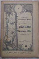 M. Pifferi - VINCIT AMOR O LA MANIA PER IL LOTTO - COMMEDIA - 1910 - Arneodo