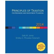 Principles of Taxation for Business and Investment Planning, 2014 Edition