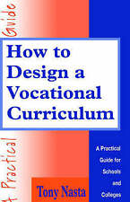 How to Design the Vocational Curriculum: A Practical Guide for Schools and Colle