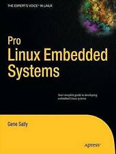 Pro Linux  Embedded Systems by Gene Sally (Paperback, 2009)