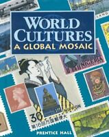 World Culture: A Global Mosaic Prentice Hall