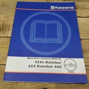 Husqvarna Operator's Manual 455e Rancher 455 Rancher 460 English Manual