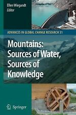 Mountains : Sources of Water, Sources of Knowledge 31 (2010, Paperback)