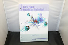 College Physics: Reasoning and Relationships 1st Ed. Binder Textbook Giordano