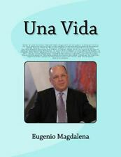 Una Vida: :As a little boy, he emigrated to Venezuela.There he graduated as an E