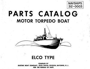 ELCO PT BOAT MANUAL 1940's MOTOR TORPEDO MTB NAVY PATROL WW2 historic archive