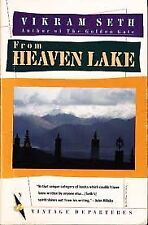 From Heaven Lake Travels Through Sinkiang and Tibe