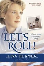 Let's Roll!: Ordinary People, Extraordinary Courage By Lisa Beamer, Hardcover