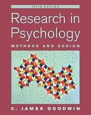 Research In Psychology: Methods and Design by Goodwin, C. James, Good Book