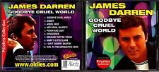 CD 1634 JAMES DARREN  GOODBYE  CRUDEL WORLD