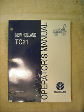 New Holland operators manual for TC21 tractor