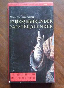 Albert Christian Sellner-Immerwährender Päpstekalender. Die Andere Bibliothek