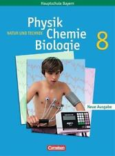 Natur und Technik. Physik/Chemie/Biologie. 8.Klasse. Schülerbuch