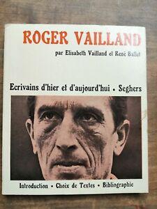 Roger Vailland - Écrivains d'hier et d'aujourd'hui / Seghers,1973