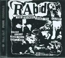 RABID - BLOODY ROAD TO GLORY inclds BRING OUT YOUR DEAD mini-album 82 UK PUNK CD