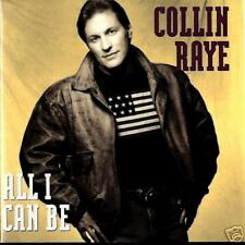 COLLIN RAYE all i can be (CD NEW)