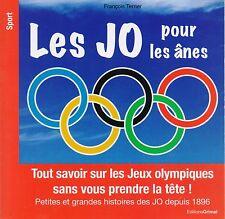 FRANCOIS TERRIER - LES JO POUR LES ANES (JEUX OLYMIPIQUES) - GRIMAL  *