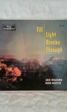 Jack Holcomb Herb Hoover - Till Light Breaks Through Vinyl LP 33 RPM Gospel