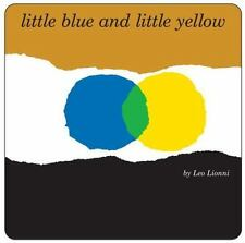Little Blue and Little Yellow - Acceptable - Lionni, Leo - Board book