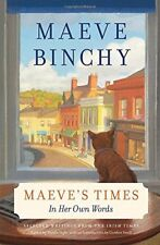 Maeve's Times: In Her Own Words-Maeve Binchy