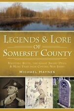 Legends and Lore of Somerset County : Knitting Betty, the Great Swamp Devil a...