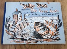 """""""Billy Boy"""" the ferry boat, Arnold Shield and Bill Man"""