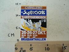 STICKER,DECAL INT SUPERCROSS DEN BOSCH BRABANTHALLEN 25-26-27 OKT MX CROSS FIM K