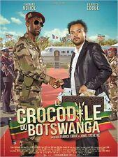 Affiche 40x60cm LE CROCODILE DU BOTSWANGA 2014 Eboué - Thomas Ngijol TBE