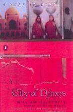 City of Djinns: A Year in Delhi, Dalrymple, William, Good Book