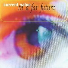 Current Value In a far future [CD]