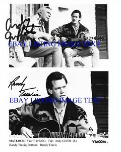ANDY GRIFFITH AND RANDY TRAVIS AUTOGRAPH SIGNED 8x10 RPT PHOTO MATLOCK