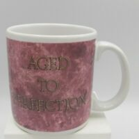 Aged To Perfection Mug Pink Birthday Humor Retirement American Greetings Vintage
