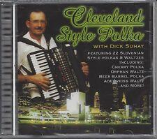 "DICK SUHAY  ""Cleveland Style Polka""  NEW SEALED CD   (WITH WOJTILA & CARRILLO)"