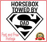 3.5 Horsebox Decal Sticker Window Bumper Towed By Super Dad Ifor Williams Rice