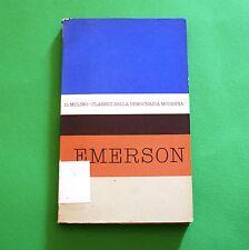 Classici della democrazia moderna - Emerson - 1^ Ed. Il mulino 1962 - Vol. 18