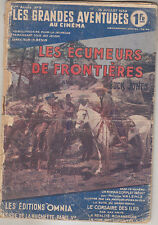 C1 Grandes Aventures Cinema LES ECUMEURS DE FRONTIERES - BUCK JONES 1939 WESTERN