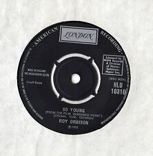 """Roy Orbison - So Young 7"""" Single 1970"""