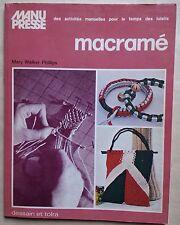 #) MACRAME - Manu Presse - Dessain et Tolra - 1982