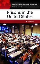 Contemporary World Issues: Prisons in the United States : A Reference Handbook …