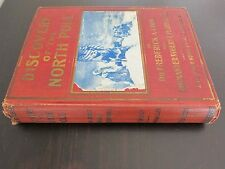Discovery of the North Pole; Cook; 1909; 1st Edition