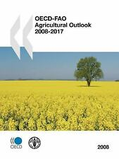 OECD-FAO Agricultural Outlook 2008