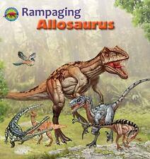 Rampaging Allosaurus When Dinosaurs Ruled the Earth Library Binding