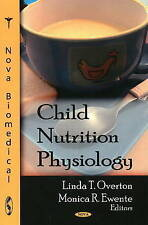 Child Nutrition Physiology - New Book