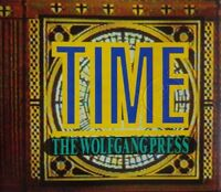 THE WOLFGANG PRESS : TIME / TIME LESS / DARK TIME - [ RARE CD MAXI ]