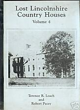 LOST LINCOLNSHIRE COUNTRY HOUSES VOLUME 4