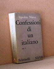 Confessioni di un italiano vol.I - Nievo - Feltrinelli 322/UE