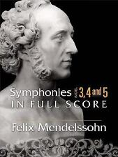 Symphonies Nos. 3, 4 and 5 in Full Score (Dover Music Scores) by Mendelssohn, F