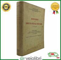 Giuseppe Ciardi ISTITUZIONI DI DIRITTO PENALE MILITARE vol. 2 la pena militare