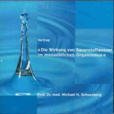CD: Lecture - The Effect of Oxygen Water in Human Organism