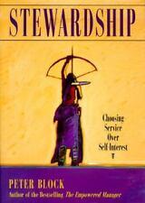 NEW - Stewardship: Choosing Service Over Self-Interest -  Business Develop Skill